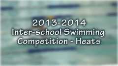 2013-2014 Inter-school Swimming Competition: Heats