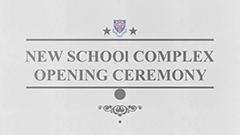 New School Complex Opening Ceremony