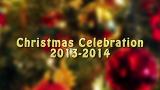 Christmas Celebration 2013-2014