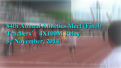 Athletic Meet (Final) 2014-2015 - Teachers' 4X100 Relay