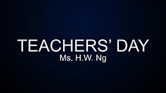 Teacher's Day 2014-2015 - Ms H.W.Ng