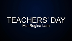 Teacher's Day 2014-2015 - Ms Regina Lam