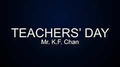 Teachers' Day 2014-2015 - Mr. K.F. Chan