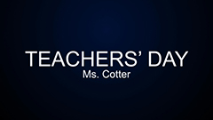 Teachers' Day 2014-2015 - Ms Cotter
