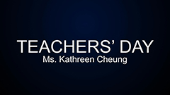 Teachers' Day 2014-2015 - Ms Kathreen Cheung