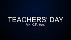 Teachers' Day 2014-2015 - Mr. K.P. Hau