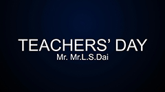 Teachers' Day 2014-2015 - Mr. L.S.Dai