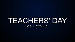 Teachers' Day 2014-2015 - Ms. Lotte Ho
