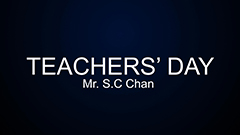 Teachers' Day 2014-2015 - Mrs. S. C. Chan