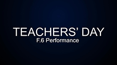 Teachers' Day 2014-2015 - F.6 Performance