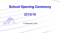 Assembly - School Opening Ceremony 2015