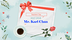 Teachers' Day 2017-2018 - Mr. Chan Kar Heng Karl