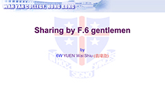 Sharing by Form 6 Gentlemen - 6W