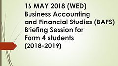 BAFS Briefing Session for F.4 Students (2018-2019)