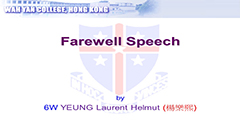 F.6 Student Farewell Speech 2019 - 6W