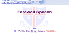 F.6 Student Farewell Speech 2019 - 6H