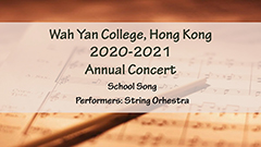 Annual Concert 2020-2021 - School Song
